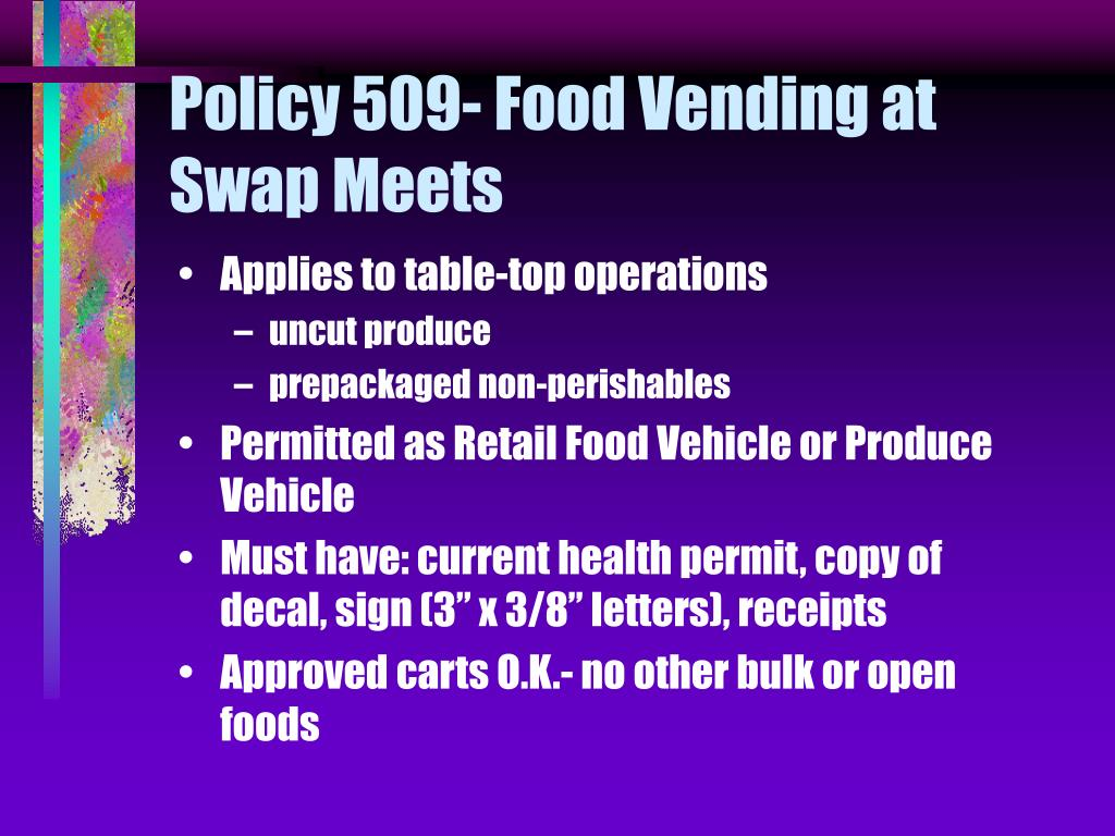 Policy 509- Food Vending at Swap Meets