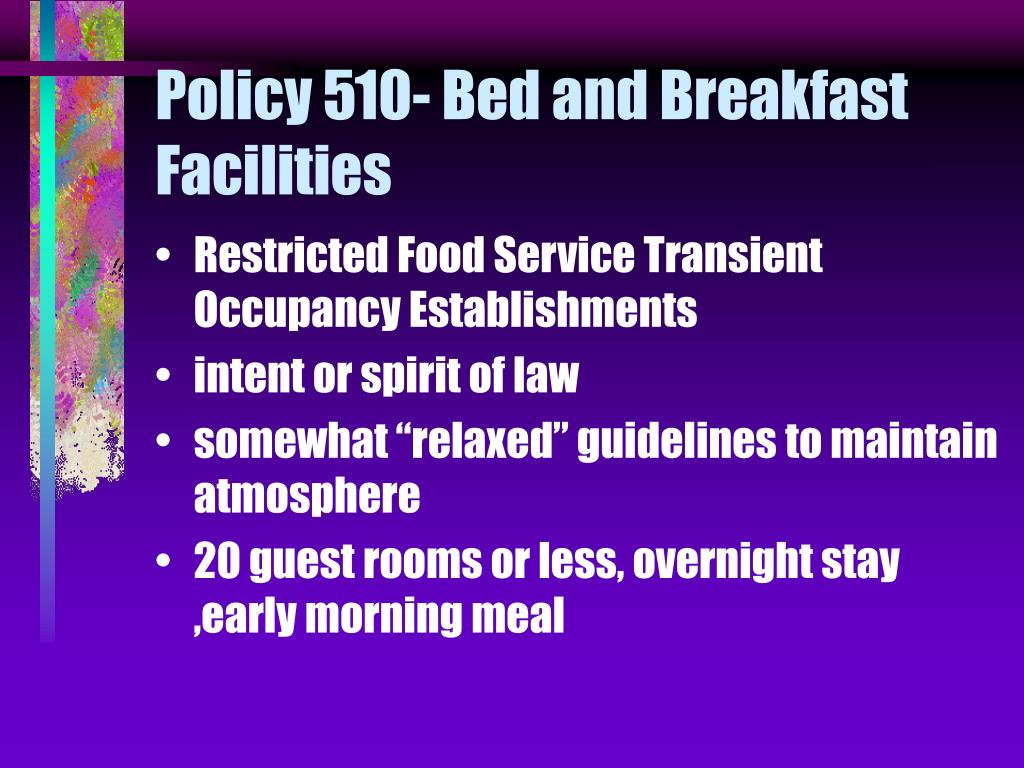 Policy 510- Bed and Breakfast Facilities