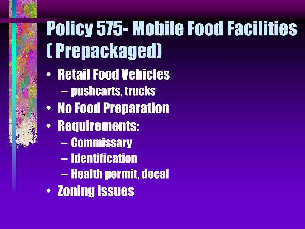 Policy 575- Mobile Food Facilities ( Prepackaged)