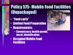 policy 575 mobile food facilities unpackaged