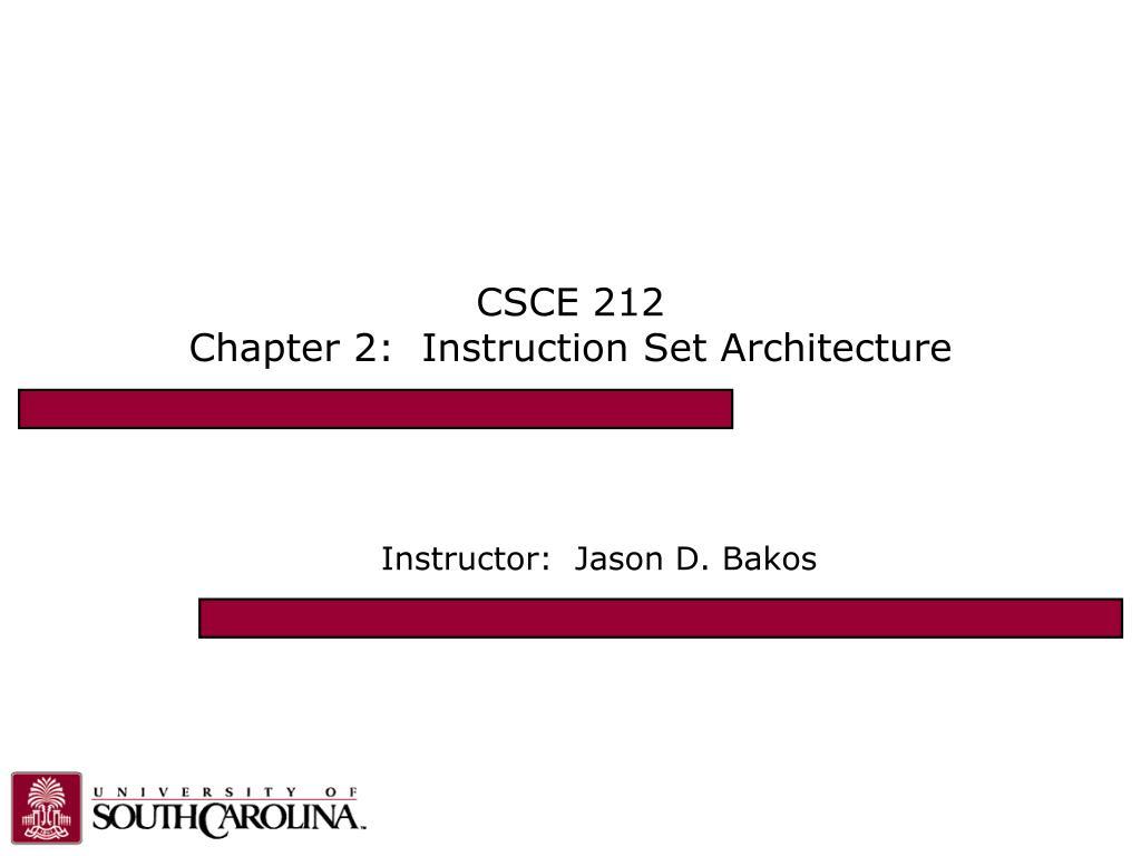 csce 212 chapter 2 instruction set architecture l.
