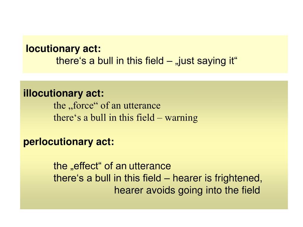 locutionary act: