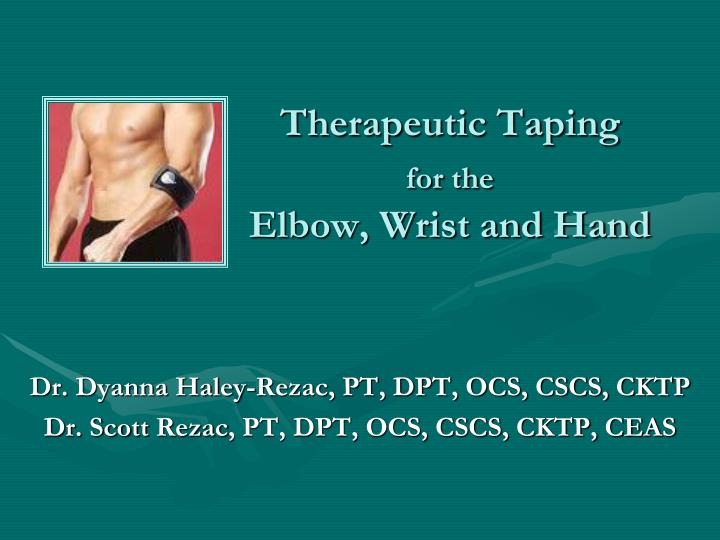 therapeutic taping for the elbow wrist and hand n.