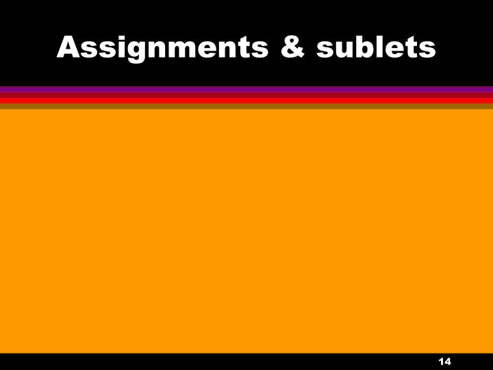 Assignments & sublets