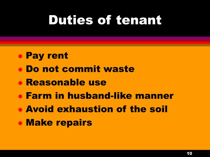 Duties of tenant