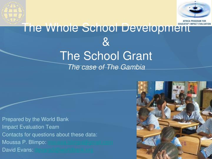 the whole school development the school grant the case of the gambia n.