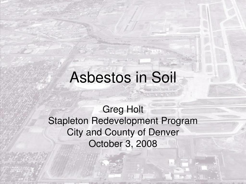 asbestos in soil l.