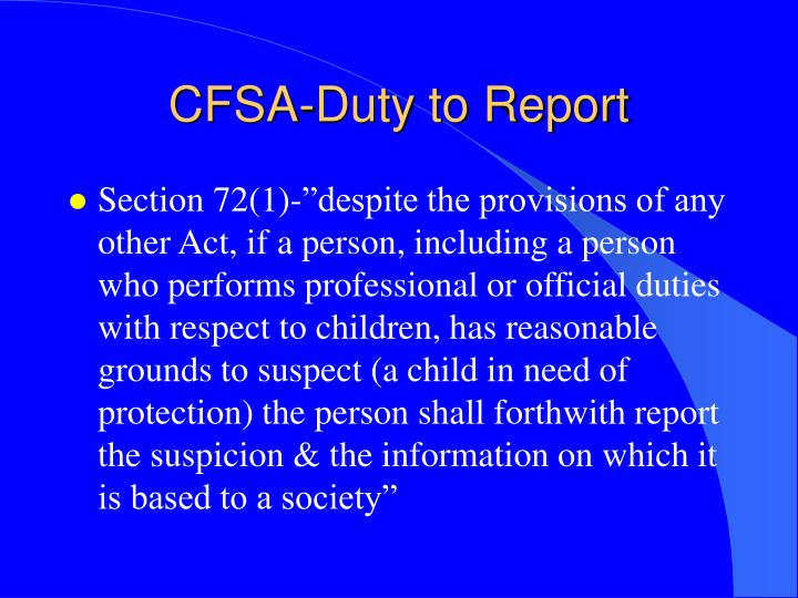 CFSA-Duty to Report