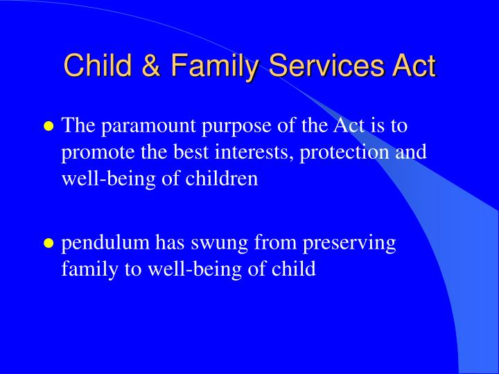 Child & Family Services Act