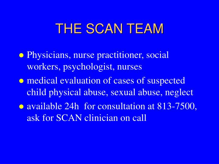 The scan team