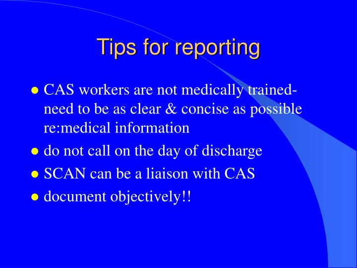 Tips for reporting