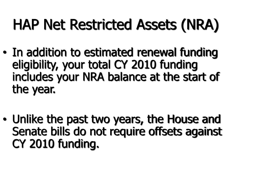HAP Net Restricted Assets (NRA)