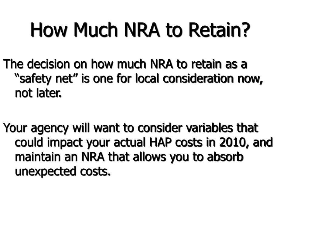 How Much NRA to Retain?