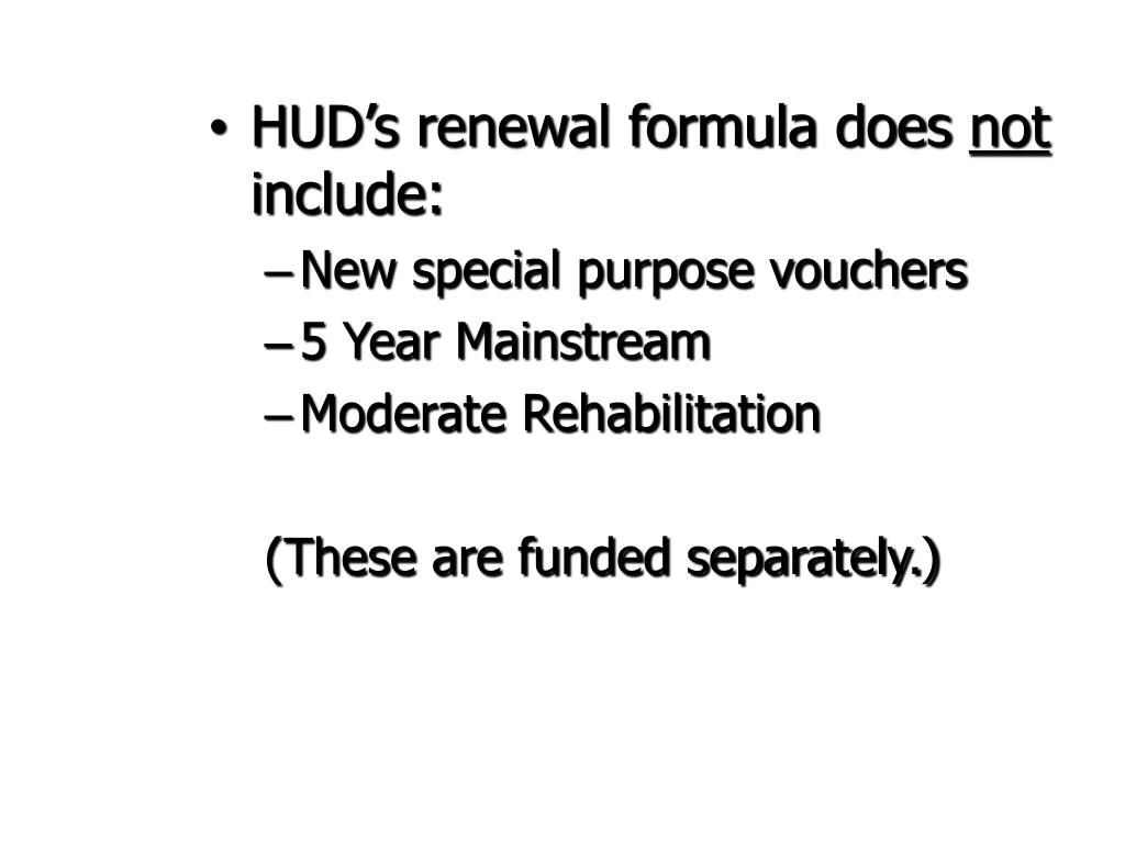 HUD's renewal formula does