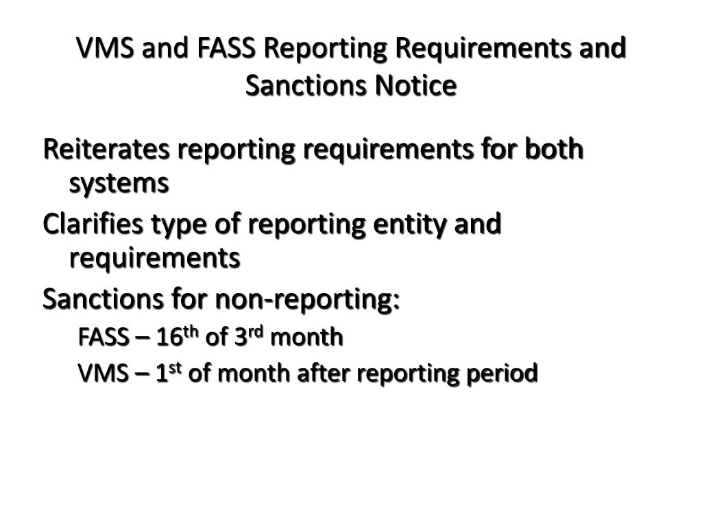VMS and FASS Reporting Requirements and Sanctions Notice