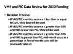 vms and pic data review for 2010 funding20