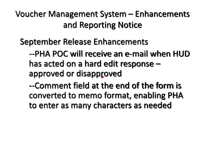 Voucher management system enhancements and reporting notice