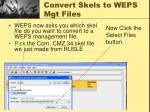convert skels to weps mgt files1