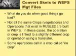 convert skels to weps mgt files4