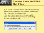 convert skels to weps mgt files9