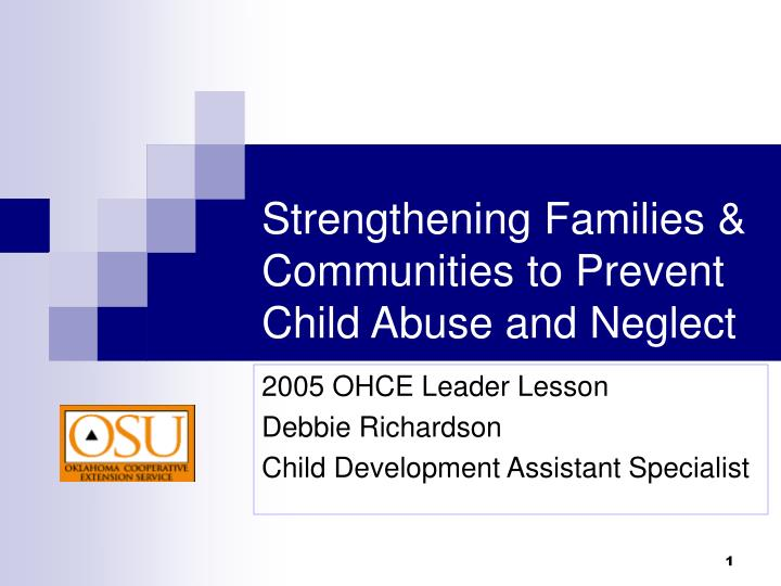 strengthening families communities to prevent child abuse and neglect n.