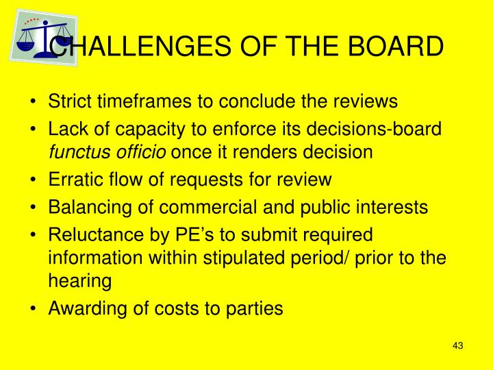 CHALLENGES OF THE BOARD