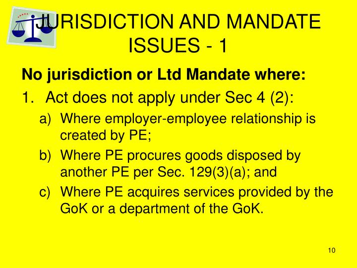 JURISDICTION AND MANDATE ISSUES - 1