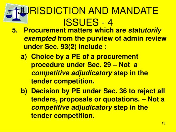 JURISDICTION AND MANDATE ISSUES - 4