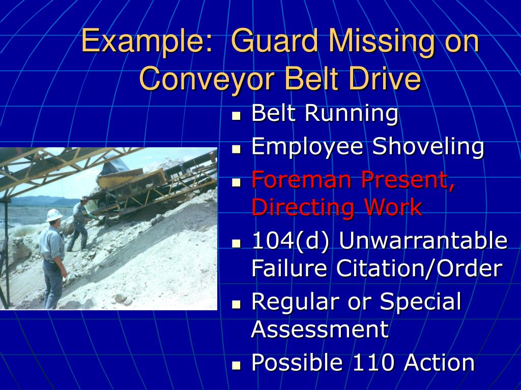 Example:  Guard Missing on Conveyor Belt Drive