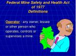 federal mine safety and health act of 1977 definitions10