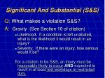 significant and substantial s s