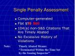 single penalty assessment