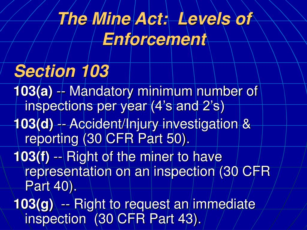 The Mine Act:  Levels of Enforcement