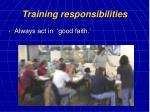 training responsibilities22