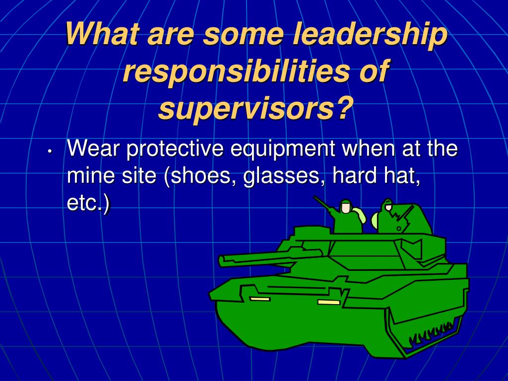 What are some leadership responsibilities of supervisors?