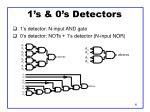 1 s 0 s detectors