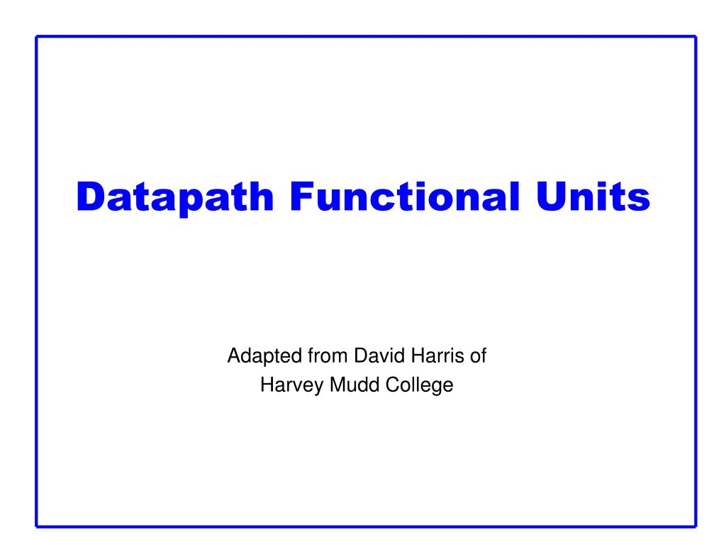 Datapath Functional Units