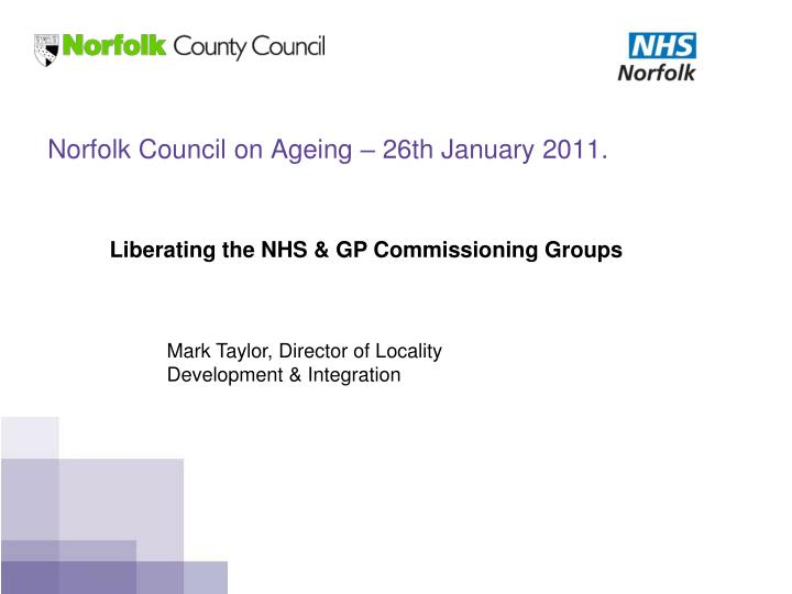 norfolk council on ageing 26th january 2011 n.