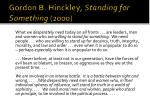 gordon b hinckley standing for something 2000