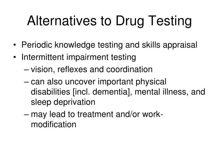 Alternatives to Drug Testing