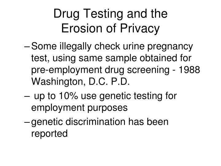 Drug Testing and the
