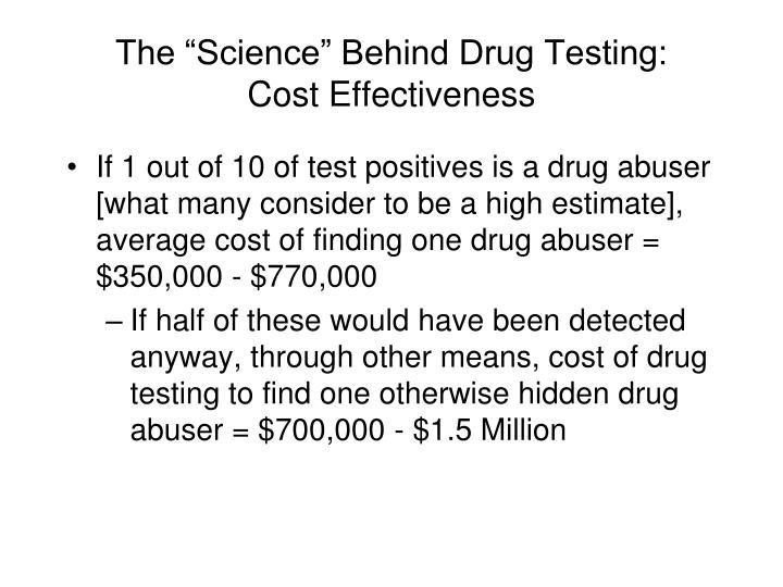 """The """"Science"""" Behind Drug Testing:"""