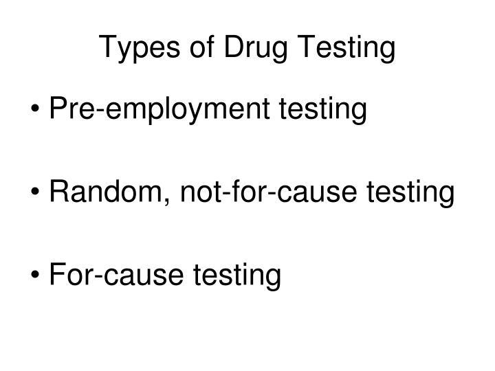 Types of drug testing