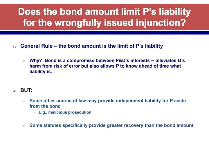 Does the bond amount limit P's liability for the wrongfully issued injunction?