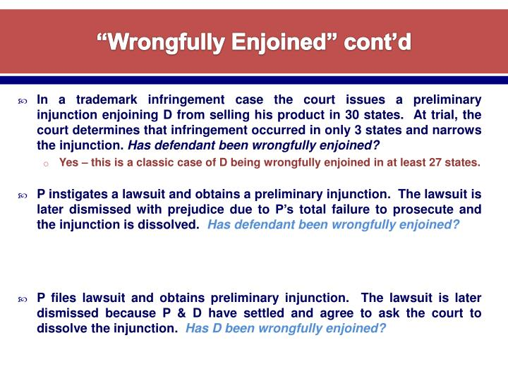 """""""Wrongfully Enjoined"""" cont'd"""