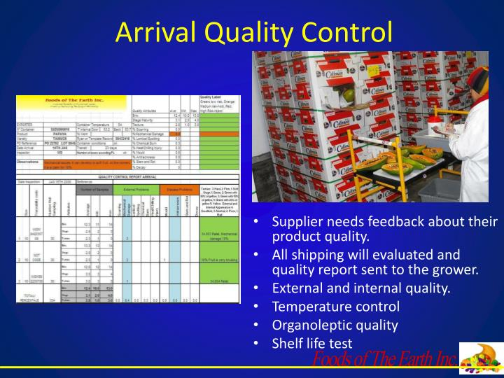 Arrival Quality Control