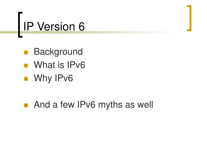 internet protocol version 6 ipv6 analysis This chapter focuses on the description of internet protocol version 6 (ipv6) we introduced basic ipv6 concepts in chapter 1, and we have alluded to in the chapters.
