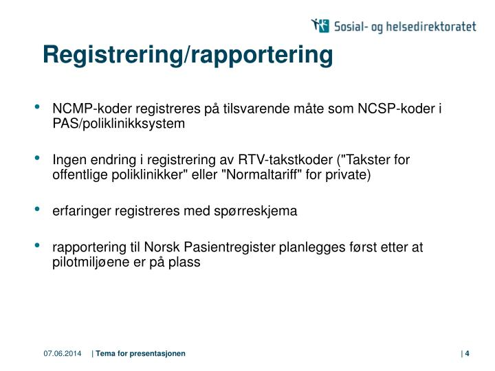 Registrering/rapportering