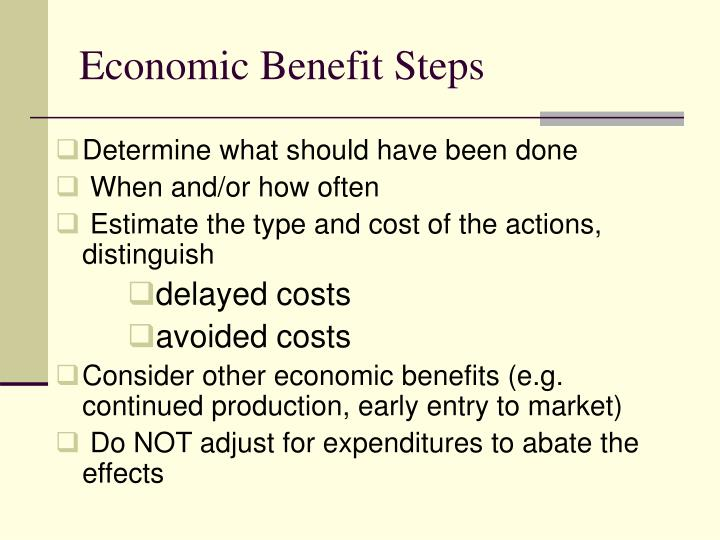 Economic Benefit Steps