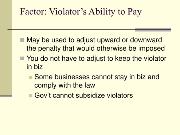 Factor: Violator's Ability to Pay
